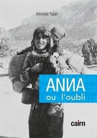 Michèle Tajan - Anna ou l'oubli.