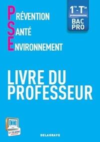 Prévention-Santé-Environnement 1e - Tle Bac Pro - Livre du professeur.pdf