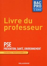 Prevention Santé Environnement Tle professionnelle - Livre du professeur.pdf