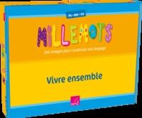 Michèle Tessier - Millemots - Vivre ensemble PS-MS-GS.