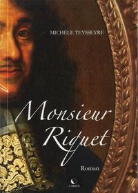 Michèle Teysseyre - Monsieur Riquet.
