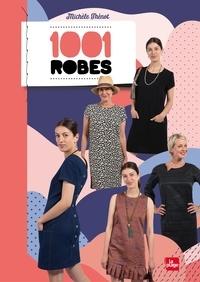 Michèle Thénot - 1001 robes.