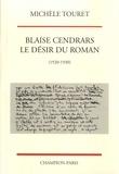 Michèle Touret - Blaise Cendrars, le désir du roman - (1920-1930).
