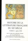 Michèle Touret - Histoire de la littérature française du XXe siècle - Tome 2, après 1940.
