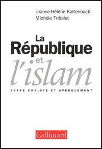 La République et lislam. Entre crainte et aveuglement.pdf