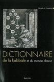 Michèle-V Chatellier - Dictionaire de la kabbale et du monde obscur.