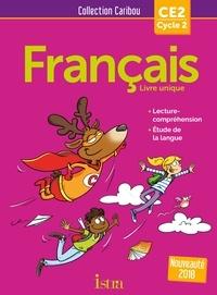 Michèle Varier et Serge Annarumma - Français CE2 - Livre de l'élève.