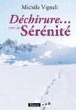 Michèle Vignali - Déchirure... vers la sérénité.