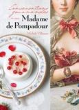 Michèle Villemur - Conversations gourmandes avec Madame de Pompadour.