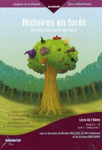 Michèle Weltzer et Jocelyne Maccarini - Histoires en forêt - Mit Märchen durch den Wald - Livre de l'élève niveaux A1-A2.