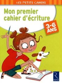 Michèle Zacharia - Mon premier cahier d'écriture - 3-6 ans.