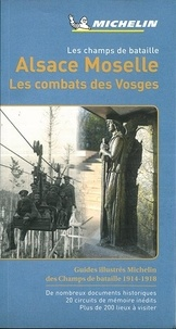 Michelin - Alsace Moselle - Les combats des Vosges.