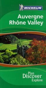 Michelin et  Collectif - Auvergne Rhône Valley.
