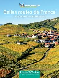 Michelin - Belles routes de France - 52 escapades en France.