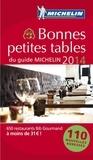 Michelin - Bonnes petites tables du guide Michelin.