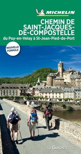 Chemin de Saint-Jacques-de-Compostelle. Du Puy-en-Velay à Saint-Jean-Pied-de-Port  Edition 2019