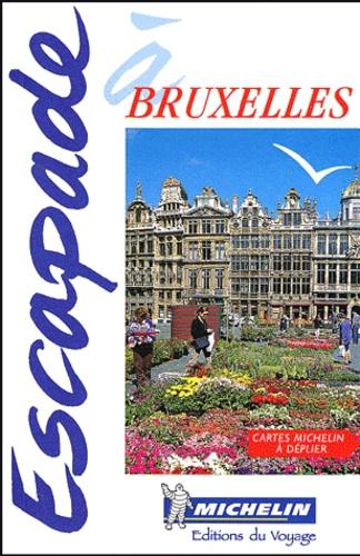 Michelin - Escapade à Bruxelles.