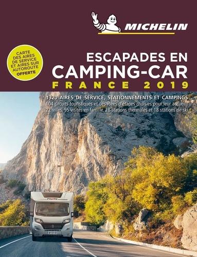 Escapades en Camping-car France  Edition 2019 -  avec 1 Plan détachable