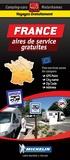 Michelin - France - +1090 aires de camping-car gratuites. 1/750 000.