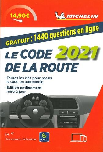 Le code de la route  Edition 2021