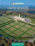 Michelin - Les champs de bataille de la Première Guerre mondiale - France/Belgique. 1 Plan détachable