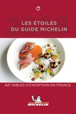 Michelin - Les étoiles du Guide Michelin - 621 tables d'exception en France.