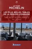 Michelin - Les plus belles tables de la région lyonnaise.
