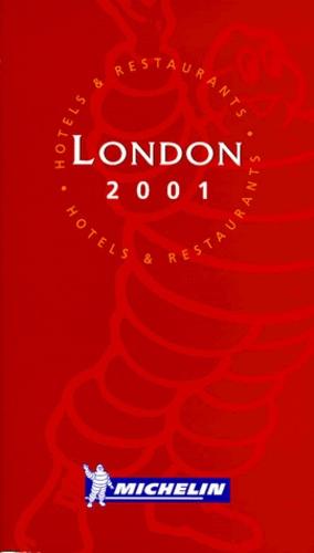 Michelin - London 2001 - Hotels & restaurants.