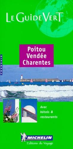 Michelin - Poitou. - Vendée. Charentes. Edition 2000.