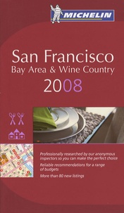 Michelin - San Francisco Bay Area & Wine Country - A Selection of Restaurants & Hotels.