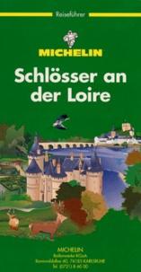 Michelin - SCHLOSSER AN DER LOIRE. - 3ème édition.