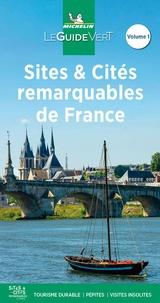 Michelin - Sites et Cités remarquables de France - Tome 1.