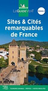 Michelin - Sites et Cités remarquables de France - Tome 2.