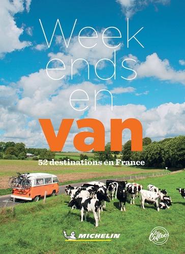 Week-end en van. 52 destinations en France