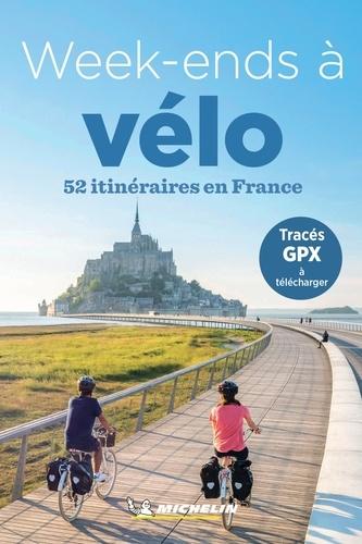 Michelin - Week-ends à vélo - 52 itinéraires en France.