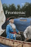 Micheline Bail - Frontenac - Tome 2 : L'embellie.