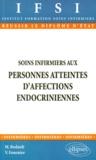 Micheline Bedault - Soins infirmiers aux personnes atteintes d'affections endocriniennes.