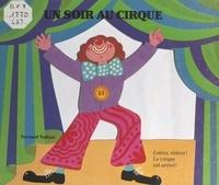 Micheline Bertrand et Elve Fortis de Hieronymis - Un soir au cirque.