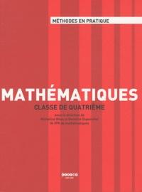 Micheline Bilas et Domitile Duponchel - Mathématiques - Classe de quatrième.