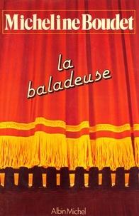 Micheline Boudet - La Baladeuse.