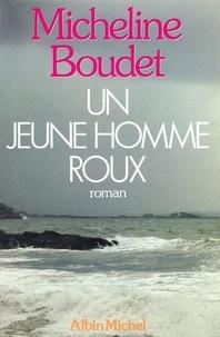 Micheline Boudet - Un jeune homme roux.