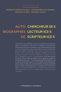 Rannou nathalie Brillant et Micheline Cambron - Autobiographies de chercheur·se·s, lecteur·ice·s, scripteur·ice·s.