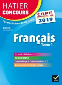 Micheline Cellier et Philippe Dorange - Français CRPE - Tome 1, Epreuve écrite d'admissibilité.