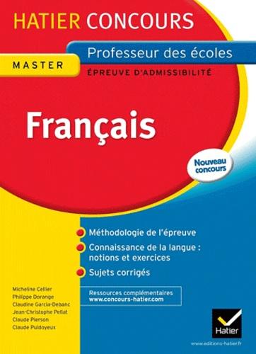 Micheline Cellier et Philippe Dorange - Français - Epreuves écrites d'admissibilité concours de professeur des écoles.