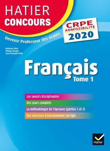 Micheline Cellier et Philippe Dorange - Français - Tome 1, Epreuve écrite d'admissibilité.