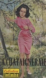 Micheline Cloos - La châtaigneraie.
