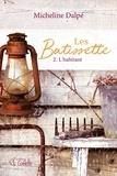 Micheline Dalpé - Les Batissette  : Les Batissette - Tome 1 - L'épicier.