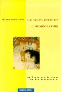 Micheline Deltombe - Le tout-petit et l'homéopathie.