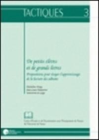 Micheline Dispy et Jean-Louis Dumortier - De petits élèves et de grands livres - Propositions pour étayer l'apprentissage de la lecture des albums.