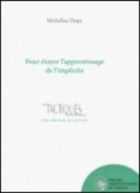 Micheline Dispy - Pour étayer l'apprentissage de l'implicite.